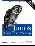 Junos Enterprise Routing: A Practical Guide to Junos Routing and Certification