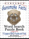 Circle It, Gunsmoke Facts, Word Search, Puzzle Book