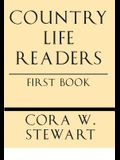 Country Life Readers: First Book