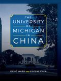 The University of Michigan in China
