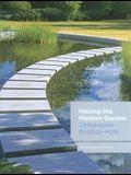 Making the Modern Garden