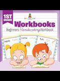 1st Grade Workbooks: Beginners Handwriting Workbook