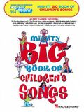 Mighty Big Book of Children's Songs: E-Z Play Today Volume 354