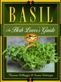 Basil: An Herb Lovers Guide