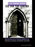 Ice for the Eskimo