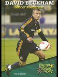 David Beckham: Soccer's Superstar