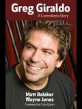 Greg Giraldo: A Comedian's Story