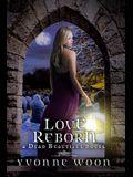 Love Reborn (a Dead Beautiful Novel)