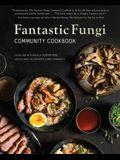 Fantastic Fungi: The Community Cookbook