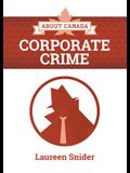 About Canada: Corporate Crime