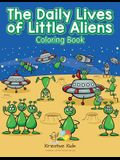 The Daily Lives of Little Aliens Coloring Book