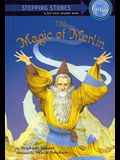 The Magic of Merlin (A Stepping Stone Book(TM))