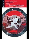 Ivar, Timewalker Volume 1: Making History