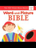 Word-and-Picture Bible (The NLT® Story Bible Series)