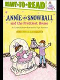 Annie and Snowball and the Prettiest House, 2: Ready-To-Read Level 2