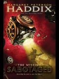 Sabotaged (The Missing, Book 3)