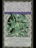 Civil War Women II: Stories by and about Women (Civil War Series)