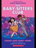 Logan Likes Mary Anne! (the Baby-Sitters Club Graphic Novel #8), Volume 8