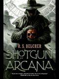 The Shotgun Arcana (Golgotha)