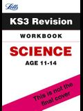 Letts Key Stage 3 Revision -- Science: Workbook