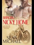 Bringing Nicky Home