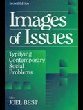 Images of Issues: Typifying Contemporary Social Problems