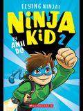 Flying Ninja! (Ninja Kid #2)