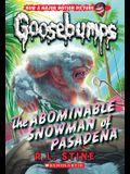 The Abominable Snowman of Pasadena (Classic Goosebumps #27), 27