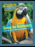 Saving the Rainforests: Inside the World's Most Diverse Habitat
