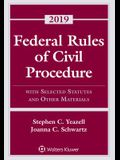 Federal Rules of Civil Procedure: With Selected Statutes and Other Materials, 2019