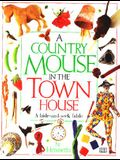 A Country Mouse in the Town House