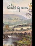 The Kendal Sparrow: A Novel of Elizabeth Fletcher