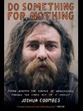 Do Something for Nothing: Seeing Beneath the Surface of Homelessness, Through the Simple Act of a Haircut