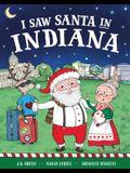 I Saw Santa in Indiana