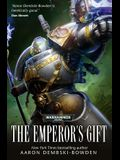 The Emperor's Gift (Warhammer 40,000 Novels)