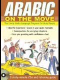 Arabic on the Move: The Lively Audio Language Program for Busy People [With Listening Guide]