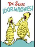¡dormilones! (Dr. Seuss's Sleep Book Spanish Edition)