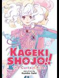 Kageki Shojo!! the Curtain Rises