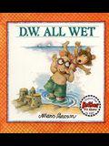 D.W. All Wet (Turtleback School & Library Binding Edition) (D. W. Series)