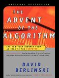 The Advent of the Algorithm: The 300-Year Journey from an Idea to the Computer
