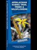 Appalachian Trail Trees & Wildflowers: A Waterproof Pocket Guide to Familiar Species