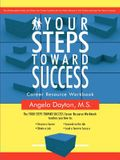 Your Steps Toward Success: Workbook