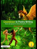 Countdown to Poetry Writing: Step by Step Approach to Writing Techniques for 7-12 Years