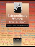 Extraordinary Women from U.S. History: Readers Theatre for Grades 4-8