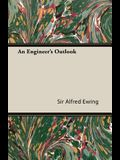 An Engineer's Outlook