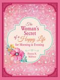 Woman's Secret of a Happy Life for Morning & Evening
