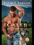 Caleb: Winchester Brothers-Erotic Paranormal Wolf Shifter Romance