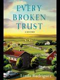 Every Broken Trust: A Mystery