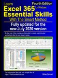 Learn Excel 365 Essential Skills with The Smart Method: Fourth Edition: updated for the Jul 2020 Semi-Annual version 2002