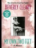 My Own Two Feet: A Memoir